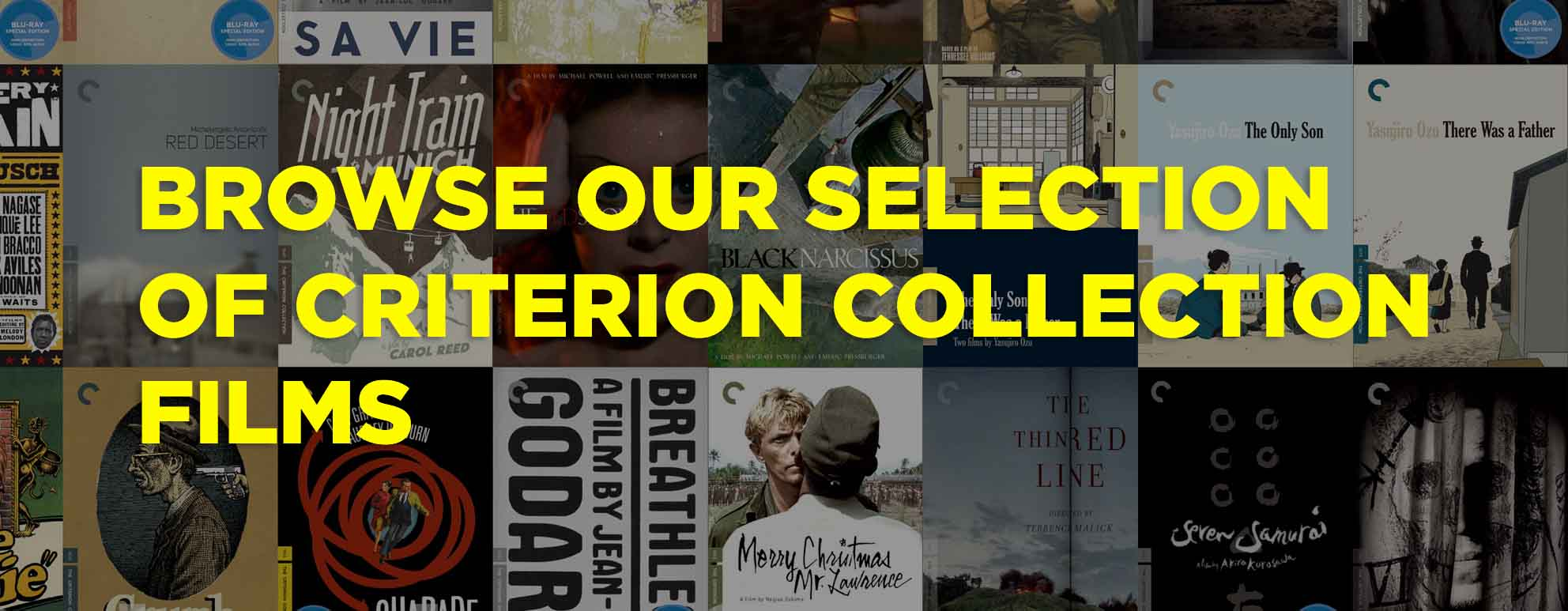 Browse our selection of Criterion Collection Films!